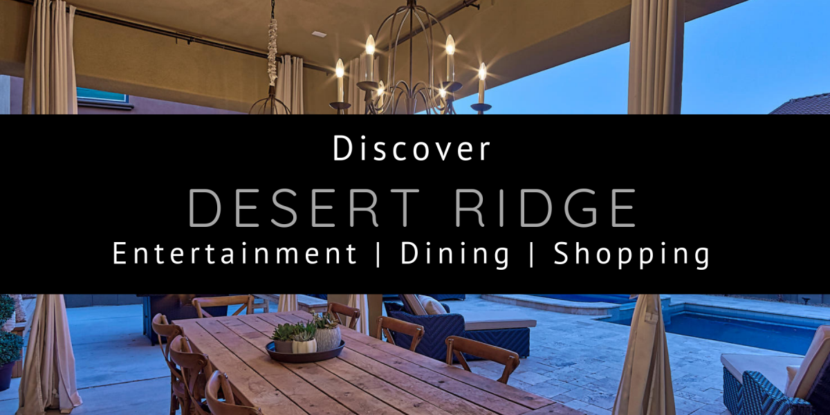 Discover Desert Ridge