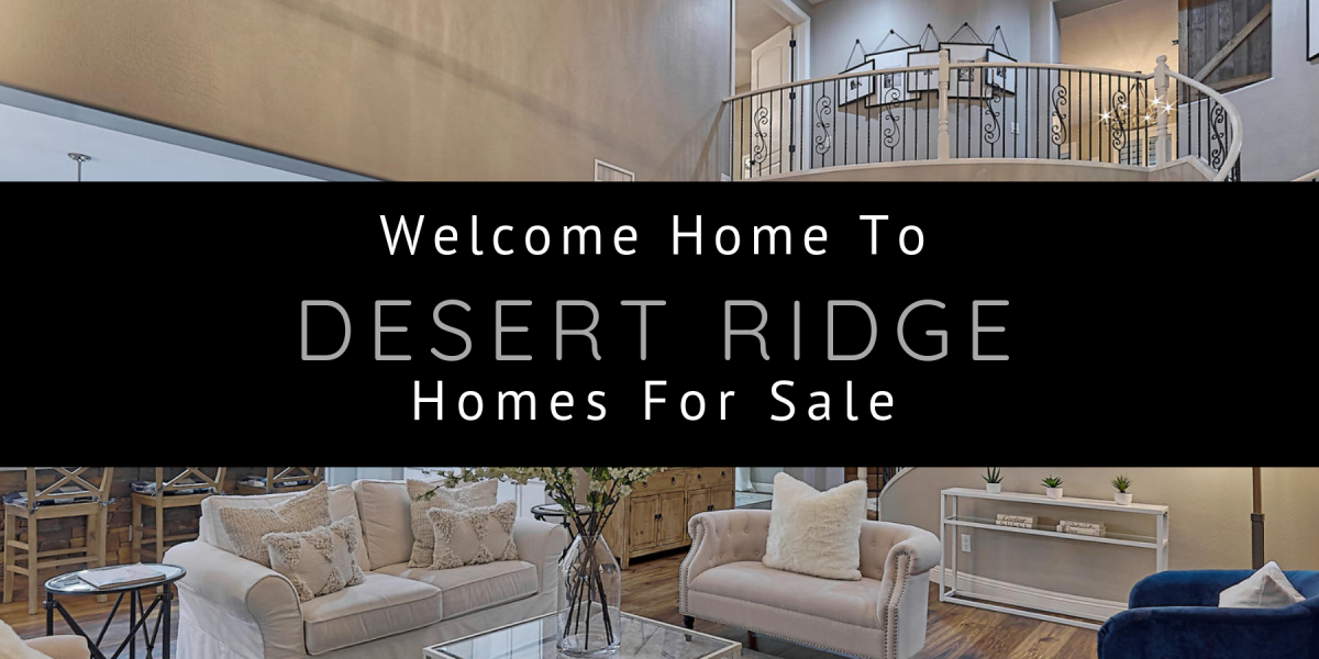Welcome Home To Desert Ridge